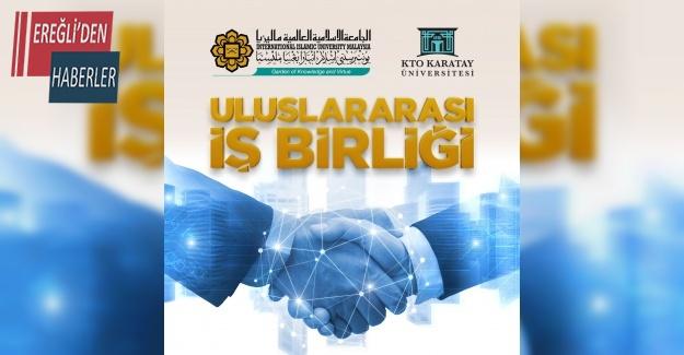 KTO Karatay Üniversitesi ile Malezya Uluslararası İslam Üniversitesi iş birliği yaptı